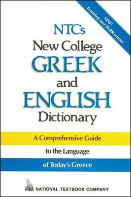 NTC's New College Greek and English Dictionary: A Comprehensive Guide (Paperback)