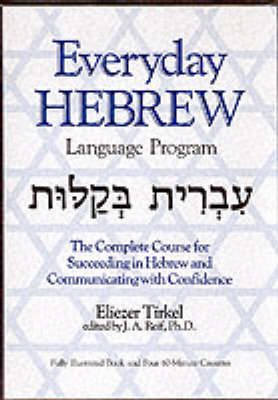 Everyday Hebrew: Complete Course for Succeeding in Hebrew and Communicating with Confidence - Language - Hebrew