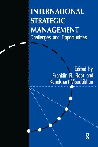 International Strategic Management: Challenges And Opportunities (Paperback)