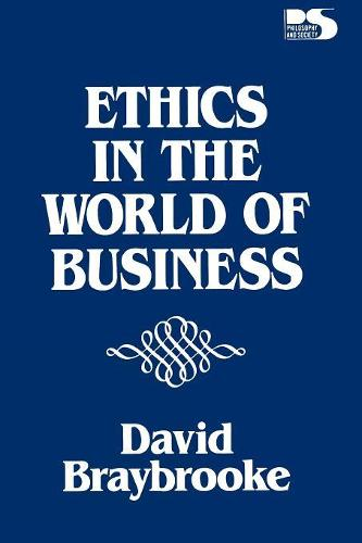 Ethics in the World of Business (Paperback)