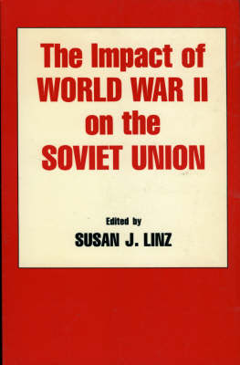 The Impact of World War II on the Soviet Union (Paperback)
