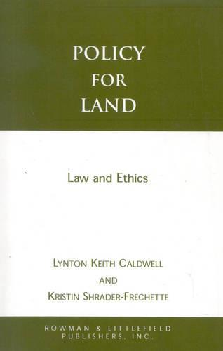 Policy for Land: Law and Ethics (Paperback)