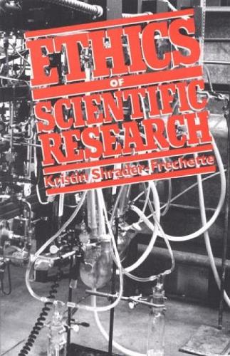 Ethics of Scientific Research - Issues in Academic Ethics (Hardback)