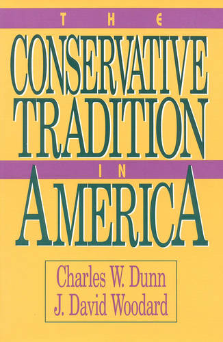 The Conservative Tradition in America (Paperback)