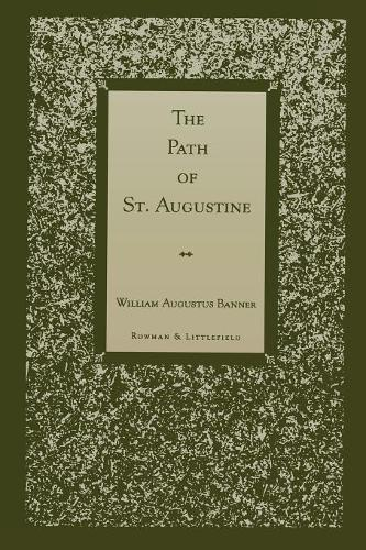 The Path of St.Augustine (Paperback)