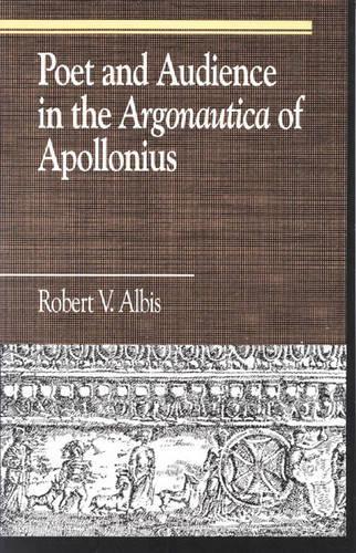 Poet and Audience in the Argonautica of Apollonius - Greek Studies: Interdisciplinary Approaches (Hardback)