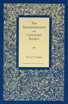 The Transformation of Capitalist Society (Hardback)