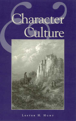 Character and Culture - Studies in Social, Political, and Legal Philosophy (Paperback)