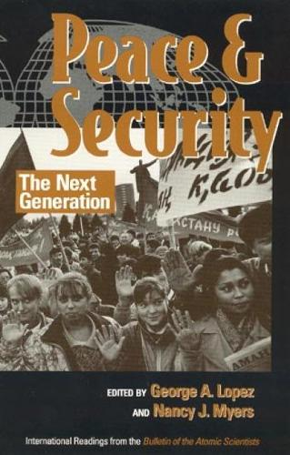 Peace and Security: The Next Generation (Paperback)
