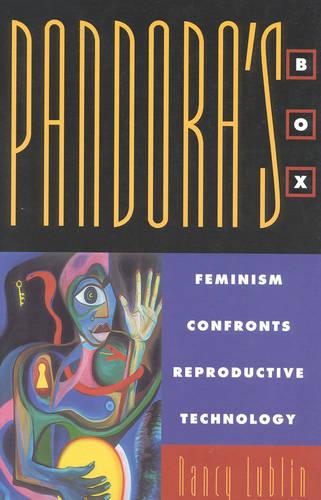 Pandora's Box: Feminism Confronts Reproductive Technology (Paperback)