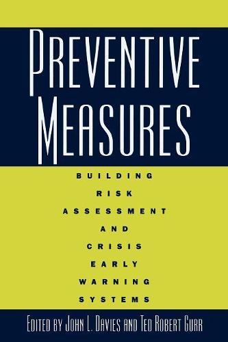 Preventive Measures: Building Risk Assessment and Crisis Early Warning Systems (Paperback)