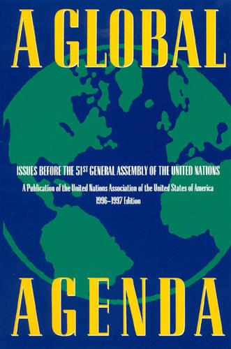 A Global Agenda: Issues Before the 53rd General Assembly of the United Nations (Hardback)