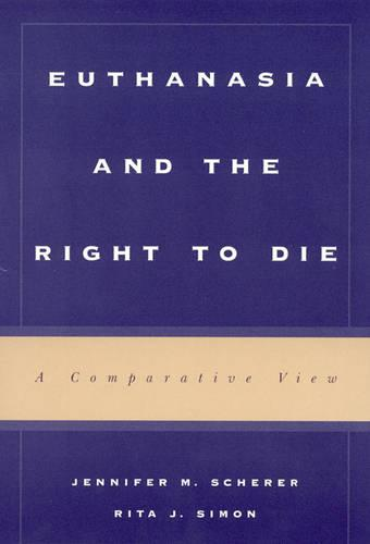 Euthanasia and the Right to Die: A Comparative View (Hardback)