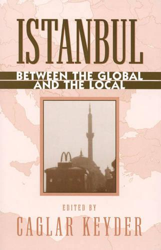 Istanbul: Between the Global and the Local - World Social Change (Paperback)