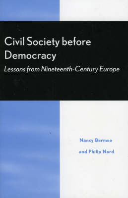 Civil Society Before Democracy: Lessons from Nineteenth-Century Europe (Paperback)