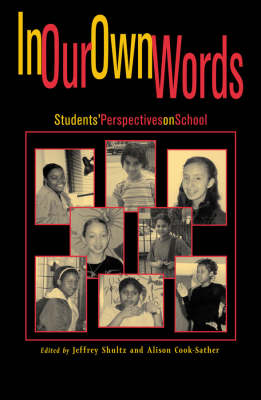 In Our Own Words: StudentsO Perspectives on School (Paperback)