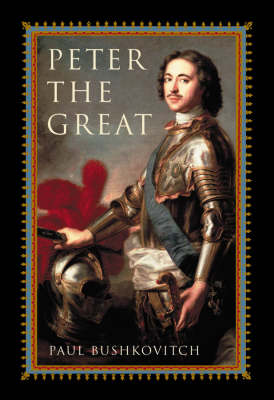 Peter the Great - Critical Issues in World and International History (Paperback)