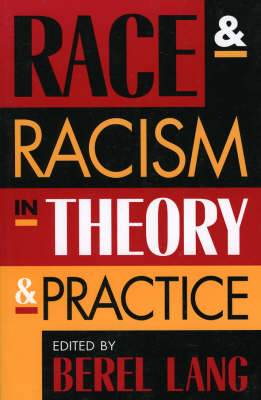 Race and Racism in Theory and Practice (Paperback)