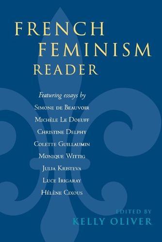 French Feminism Reader (Paperback)