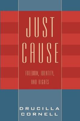 Just Cause: Freedom, Identity, and Rights (Paperback)
