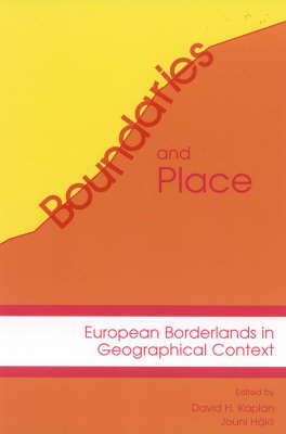 Boundaries and Place: European Borderlands in Geographical Context (Paperback)