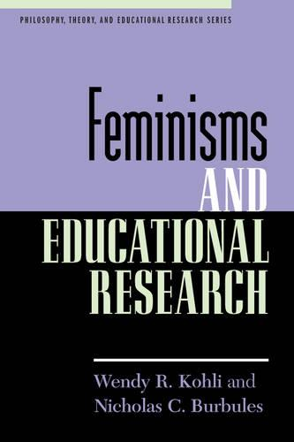 Feminisms and Educational Research (Hardback)