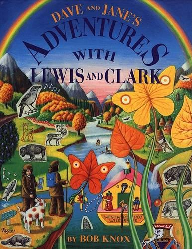 Dave and Jane's Adventures with Lewis and Clark (Hardback)