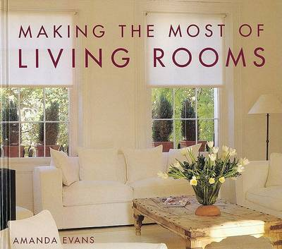 Making the Most of Living Rooms (Hardback)