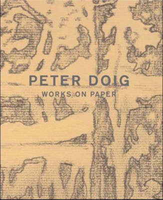 Peter Doig: Works on Paper (Hardback)