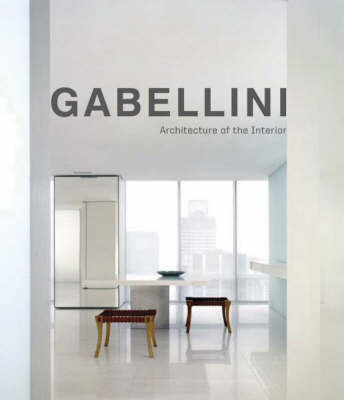 Gabellini: Architecture for Art and Fashion (Hardback)