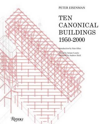 Ten Canonical Buildings: 1950-2000 (Hardback)