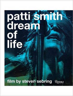 Patti Smith: Dream of Life (Hardback)