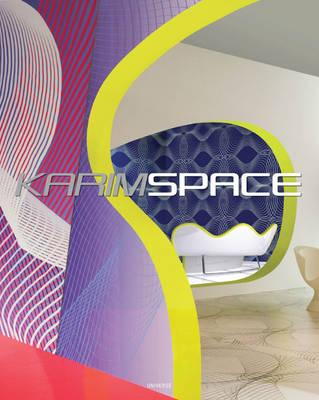 Karim Rashid Space: The Architecture of Karim Rashid (Hardback)