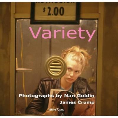 Variety: Photographs by Nan Goldin (Hardback)