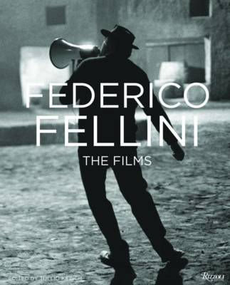 Federico Fellini: The Films (Hardback)