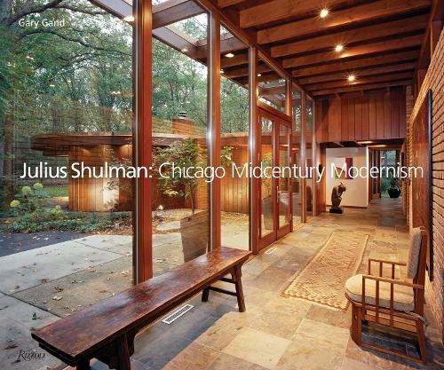 Julius Shulman: Chicago Midcentury Modernism (Hardback)