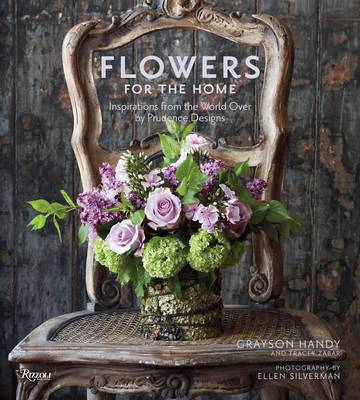 Flowers for the Home: Inspirations from Around the World by Prudence Designs (Hardback)