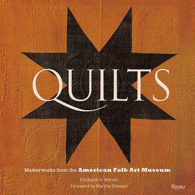 Quilts: Masterworks from the American Folk Art Museum (Hardback)