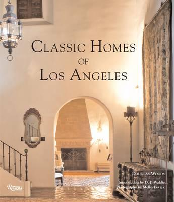 Classic Homes of Los Angeles (Hardback)