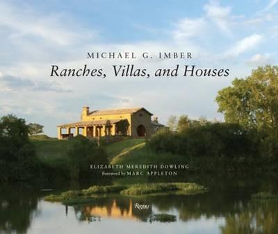 Michael G. Imber: Ranches, Villas, and Houses (Hardback)