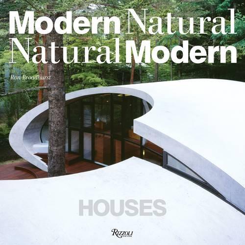 Houses: Modern Natural / Natural Modern (Hardback)