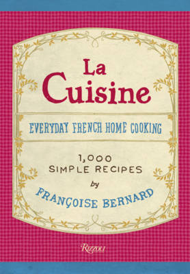 La Cuisine: Everyday French Home Cooking (Hardback)