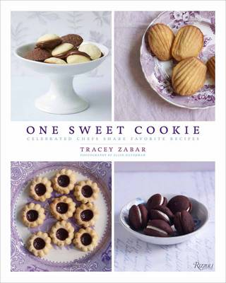 One Sweet Cookie: Celebrated Chefs Share Favorite Recipes (Hardback)