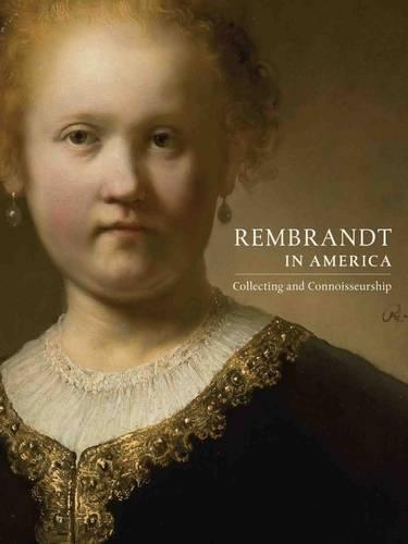 Rembrandt: Paintings in America (Paperback)