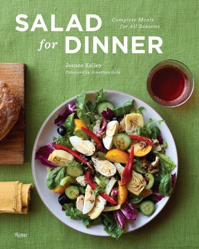 Salad for Dinner: Complete Meals for All Seasons (Hardback)