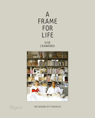 Frame for Life : The Designs of StudioIlse: The designs of Studioilse (Hardback)