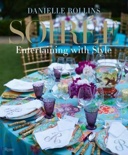 Soiree: Entertaining with Style (Hardback)