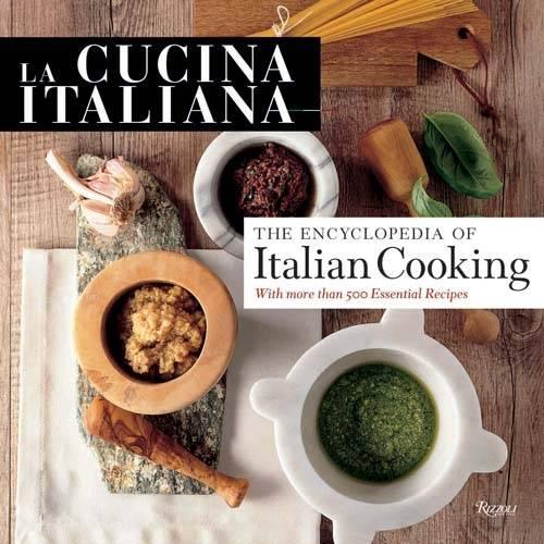 Cucina Italiana Encyclopedia of Italian Cooking (Hardback)