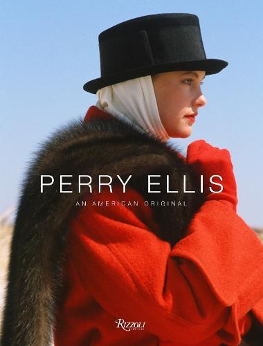 Perry Ellis: An American Original (Hardback)