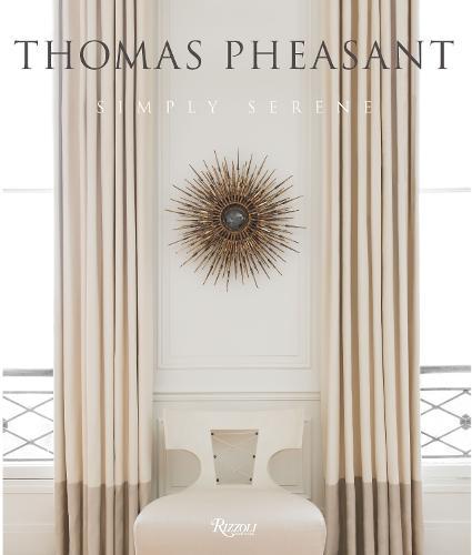 Thomas Pheasant: Simply Serene (Hardback)
